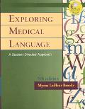 Exploring Medical Language A Student Directed Approach