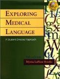Medical Terminology Online to Accompany Exploring Medical Language by Myrna LaFleur-Brooks (...