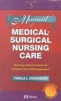 Manual of Medical-Surgical Nursing Care Nursing Interventions & Collaborative Management