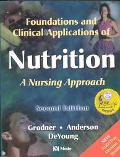 Foundations and Clinical Applications of Nutrition: A Nursing Approach - Revised Reprint wit...