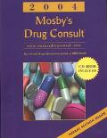 2004 Mosby's Drug Consult