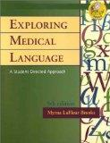 Exploring Medical Language A Student Directed Approach 5th EDITION