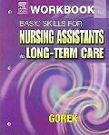 Basic Skills For Nursing Assistants In Long-Term Care