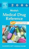 Mosby's Medical Drug Reference 2006