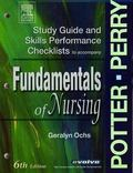 Study Guide & Skills Performance Checklists to accompany Fundamentals of Nursing, 6 edition, 6e