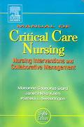 Manual Of Critical Care Nursing Nursing Interventions And Collaborative Management
