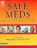 Safe Meds An Interactive Guide to Safe Medication Practice