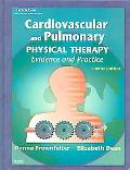 Cardiovascular And Pulmonary Physical Therapy Evidence and Practice