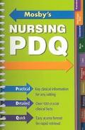 Mosby's Nursing Pdq Practical, Detailed, Quick