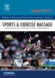 Sports & Exercise Massage: Comprehensive Care in Athletics, Fitness, & Rehabilitation (Mosby...