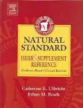 Natural Standard Herb & Supplement Reference Evidence-Based Clinical Reviews