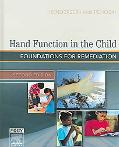 Hand Function in the Child Foundations for Remediation