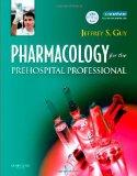 Pharmacology for the Prehospital Professional