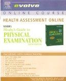 Health Assessment Online for Mosby's Guide to Physical Examination (User Guide and Access Code)
