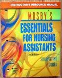 Mosby's ESSENTIAL FOR NURSING ASSISTANTS 3/e INSTRUCTOR'S RESOURCE MANUAL