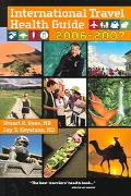 International Travel Health Guide 2006-2007