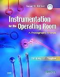 Instrumentation for the Operating Room A Photographic Manual