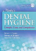 Mosby's Dental Hygiene: Concepts, Cases, and Competencies, 2e
