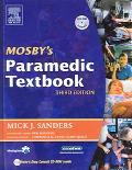 Mosby's Paramedic Textbook - Mick J. Sanders - Hardcover