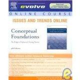 Issues and Trends Online for Creasia Conceptual Foundations: The Bridge to Professional Nurs...