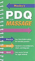 Mosby's Pdq for Massage Pratical, Detailed, Quick