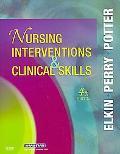 Nursing Interventions & Clinical Skills, 4e (Elkin, Nursing Interventions and Clinical Skills)