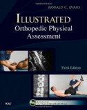 Illustrated Orthopedic Physical Assessment (Book & DVD)