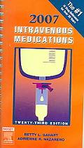 2007 Intravenous Medications A Handbook for Nurses And Health Professionals