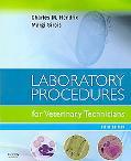Laboratory Procedures for Veterinary Technicians, 5e