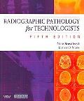 Radiographic Pathology for Technologists, 5e