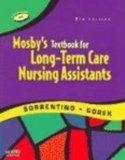 Mosby's Textbook for Long-Term Care Assistants - Text and Mosby's Nurse Assisting Skills DVD...