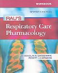 Workbook for Rau's Respiratory Care Pharmacology