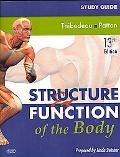 Study Guide for Structure & Function of the Body, 13e