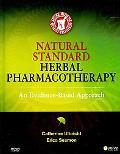 Natural Standard Herbal Pharmacotherapy: An Evidence-Based Approach