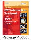 Mosby's EMT-Intermediate Textbook for 1999 National Standard Curriculum - Text and Workbook ...