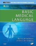 Instructor Resource Manual for Basic Medical Language