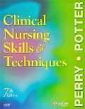 Clinical Nursing Skills and Techniques-Text and Checklist Package