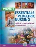 Wong's Essentials of Pediatric Nursing - Text and Virtual Clinical Excursions 3.0 Package, 8e