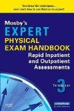 Mosby's Expert Physical Exam Handbook: Rapid Inpatient and Outpatient Assessments