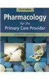 Pharmacology for the Primary Care Provider - Text and E-Book Package, 3e