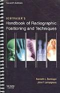 Bontrager's Handbook of Radiographic Positioning and Techniques - Text and E-Book Package, 7e