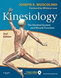 Kinesiology: The Skeletal System and Muscle Function