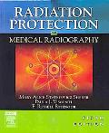 Mosby's Radiography Online: Radiobiology and Radiation Protection & Radiation Protection in Medical Radiography (Access Code, Textbook, and Workbook Package), 5e