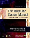 The Muscular System Manual 3e - Text and Coloring Book 2e Package: The Skeletal Muscles of t...