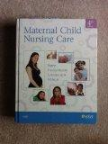 Maternal Child Nursing Care - Text and Virtual Clinical Excursions 3.0 Package, 4e