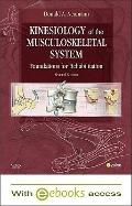 Kinesiology of the Musculoskeletal System - Text and E-Book Package: Foundations for Rehabil...
