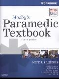Mosby's Paramedic Textbook - Text, Workbook, and RAPID Paramedic Package
