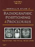 Merrill's Atlas of Radiographic Positioning and Procedures: Volume 2, 12e