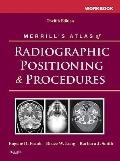 Workbook for Merrill's Atlas of Radiographic Positioning and Procedures : Volume 1