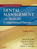 Little and Falace's Dental Management of the Medically Compromised Patient, 8e (Little, Dent...